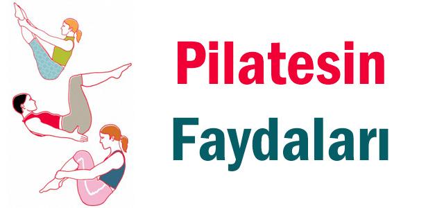 Pilates'in faydaları nelerdir?